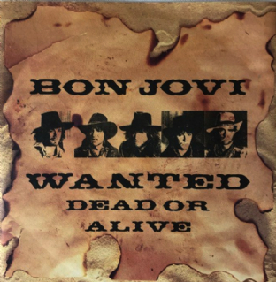 "Bon Jovi ‎- Wanted Dead Or Alive (7"") (EX/EX-)"